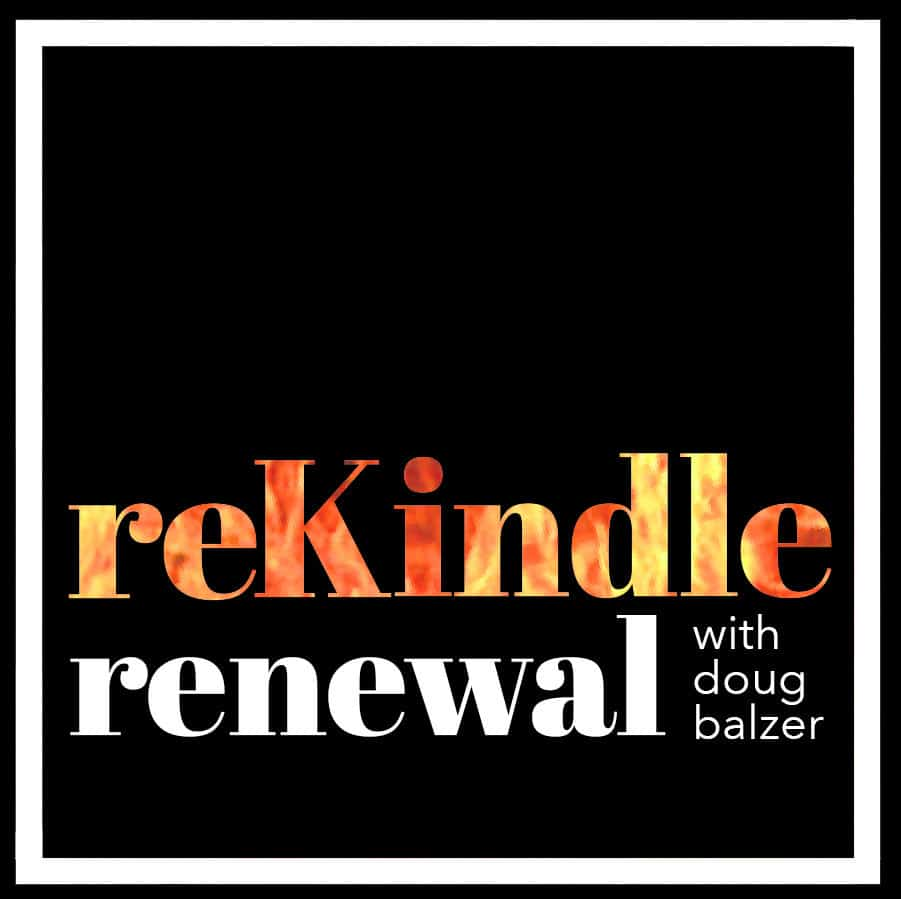 reKindle podcast with Doug Balzer